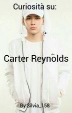 Curiosità su Carter Reynolds by silvia_158