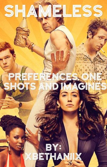 Shameless Preferences, One Shots and Imagines (The Boys)