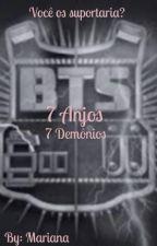 7 Anjos , 7 Demônios by MariFerreira29