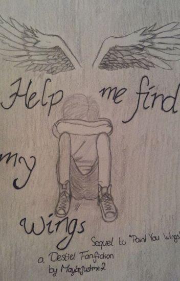 Help Me Find My Wings (Destiel)