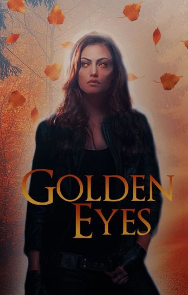 Golden eyes [TW]S.s