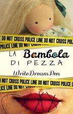 La bambola di pezza by WriteDreamPen