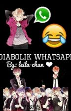 Diabolik WhatsApp by Leila_sama