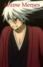 Anime Memes by RinaForesight1212