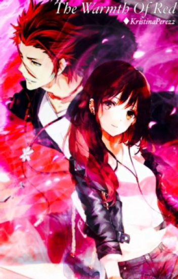The Warmth Of Red (K-project Fanfic)