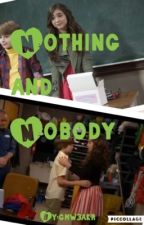 Nothing and Nobody (gmw/Riarkle) by gm_stories
