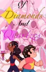 Of Diamonds and Quartzes by -Endless_Oasis-