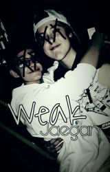 Jaegan AU - Weak by shookblake