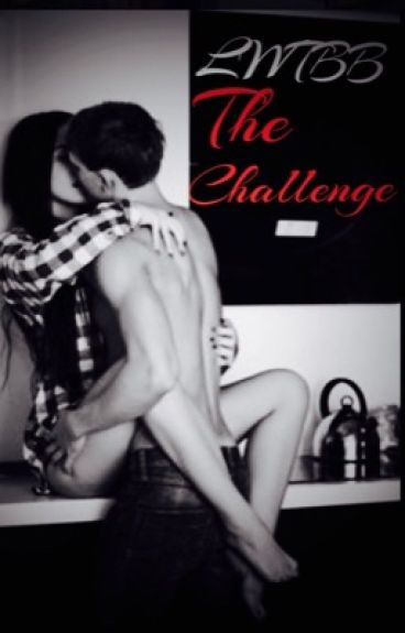 Living With The Bad Boy: The Challenge (Book 1)