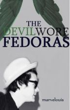 The Devil Wore Fedoras (1D Vampire) by marvelouis