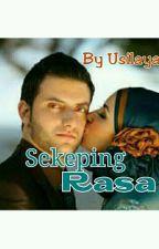Sekeping RASA by UsiLaya