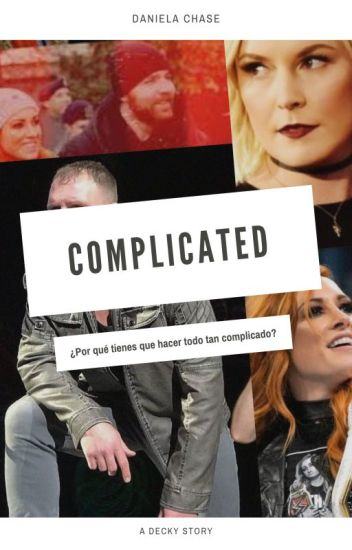 Complicated »Dean & Becky#CWA16
