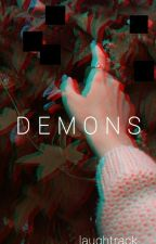 D e m o n s .| Harry Styles AU (Slow Updates) by laughtrack