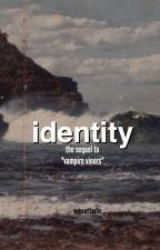 identity (v.v. sequel) ; magcon by weheartfanfic