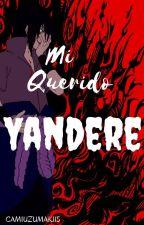 Mi Querido Yandere by CamiUzumaki15