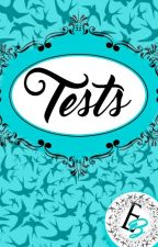 Tests by Editorial_Bird
