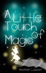 A Little Touch of Magic | The Callers #1 by HLWrites