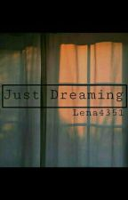 Just Dreaming by lena4351