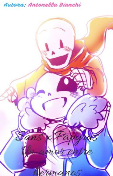 sans x papyrus Un amor entre hermanos