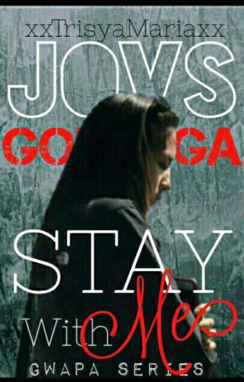 REVISED: STAY WITH ME (GONZAQUIS)