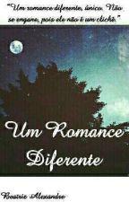 Um Romance Diferente by YasblueBea