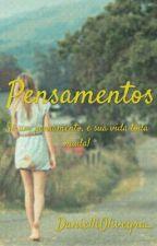 Pensamentos by DanielliOliveyra_