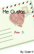 Me Gustas. by Gale-V