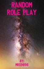 Random Roleplay*OPEN* by Your_Queen_Of_Crazy