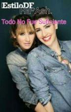 Ha*Ash Todo No Fue Suficiente by MelaniiChavarria