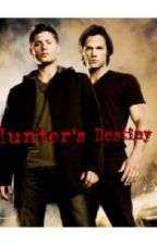 A Hunter's Destiny (Sequel to A Hunter's Heart) by SupernaturalGirls990