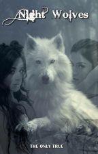Night Wolves by vamp_lauren