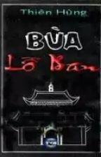 Bùa Lỗ Ban - Thực Hư THIỆN ÁC by pinkluv92