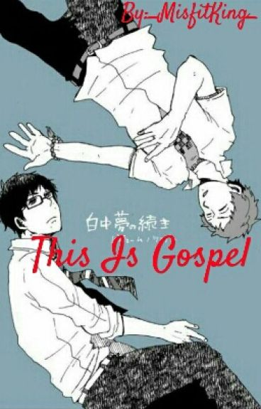 This Is Gospel (ShimaxYukio)