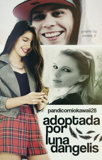 Adoptada por Lunadangelis (En edición)