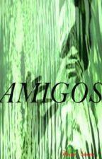 Amigos (Relato muy corto) by HaimiSnown