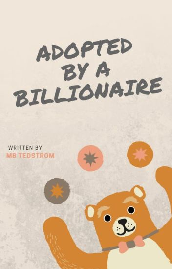 Adopted By a Billionaire