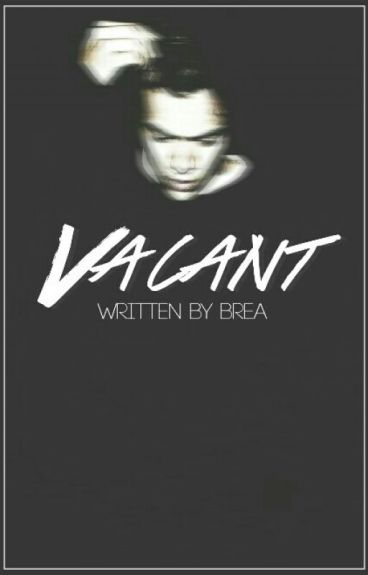 Vacant by seasidestyles