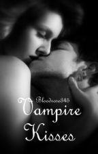 Vampire Kisses by Bloodrose345