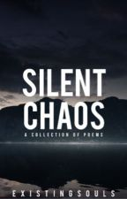 Silent Chaos by existingsouls