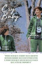 Cry Baby || Larry Stylinson by TeddyFlawless
