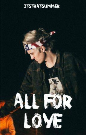 All For Love (Sammy Wilk) by ItsThatSummer