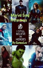 Marvel Character X Reader Song Preferences by Samee_Maximoff