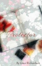 Protector (editing) by GraceRichardson3