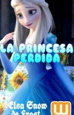 La Princesa Perdida(Jelsa){Terminada} by ElsaSnowDeFrost