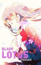 Black lotus || اللوتس السـوداء ⓒ by YonaSama1