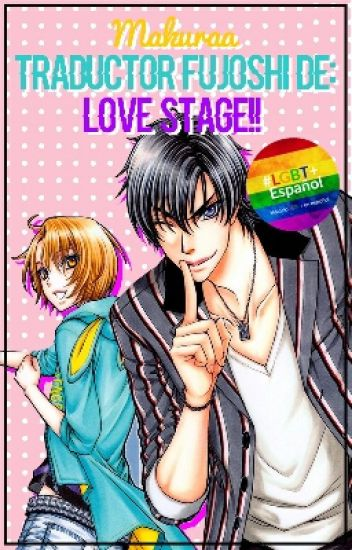 Traductor Fujoshi de Love Stage!!!