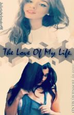 The Love Of My Life [Camren] (EQSEP#2) by cxmilaismybae