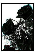 I'm Immortal by angelo_nero__