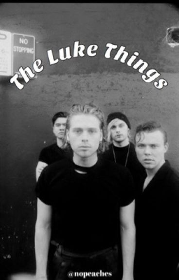 The Luke Things ♡ HUN