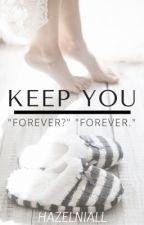 Keep You • N.H. by hazelniall